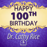 Happy Birthday Dr. Cathy Rice