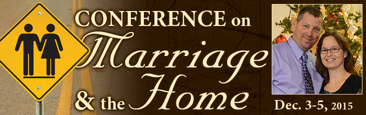 Conference on Marriage & the Home